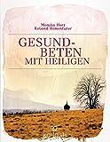Gesundbeten mit Heiligen (Amazon.de)