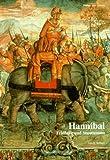 Hannibal: Feldherr und Staatsmann - Jakob Seibert