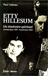 Etty Hillesum. Un itinéraire spirituel