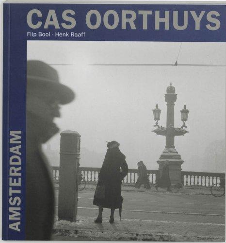 Amsterdam: foto's van Cas oorthuys