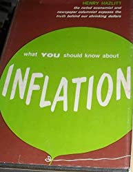 What you should know about Inflation.