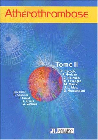 Atherothrombose Tome 2