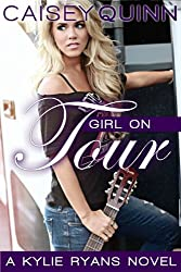 Girl on Tour (Kylie Ryans Book 2) (English Edition)