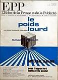 ECHO DE LA PRESSE ET DE LA PUBLICITE (LÕ) [No 959] du 07/07/1975 - LE POIDS LOURD ÔÇô REVUE TECHNIQUE INTERNATIONALE DU VEHICULE UTILITAIRE ÔÇô SPECIAL SALON ÔÇô POUR FRAPPER FORT METTEZ-Y LE POIDS ÔÇô SOMMAIRE - DERNIERES NOUVELLES - JEAN PROUVOST CEDE LE FIGARO A HERSANT - LE SYNDICAT DES QUOTIDIENS DEPARTEMENTAUX TIENT SON ASSEMBLEE GENERALE - LA PRESSE AUTOMOBILE - RESULTATS DE LÔÇÖENQUETE CONJONCTURELLE DE LÔÇÖAACP - LE RAPPORT DE LA COUR DES COMPTES ET LES ABRIBUS LA REPONSE DE JEAN-CLAUD...