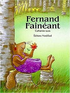 """Afficher """"Fernand Fainéant"""""""