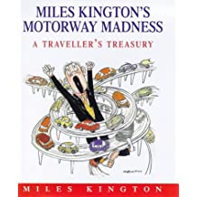 Miles Kington's Motorway Madness: A Traveller's Treasury