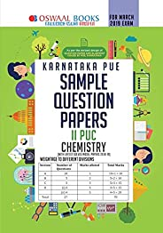 Oswaal Karnataka PUE Sample Question Papers For PUC II Chemistry (March 2019 Exam) Old Edition