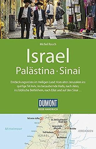 DuMont Reise-Handbuch Reiseführer Israel, Palästina, Sinai: mit