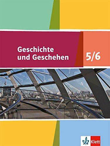 Geschichte und Geschehen 5/6. Ausgabe Niedersachsen, Bremen Gymnasium: Schülerbuch Klasse 9/10 (Geschichte und Geschehen. Sekundarstufe I)