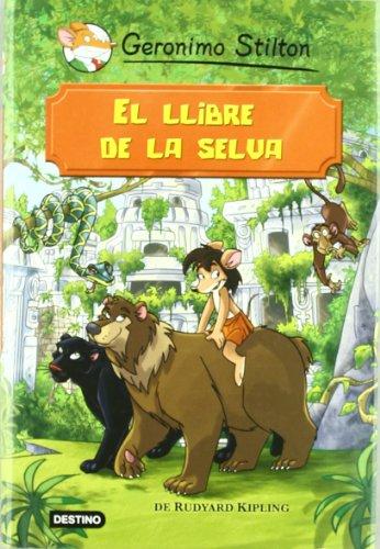 El llibre de la selva (Geronimo Stilton) por Geronimo Stilton