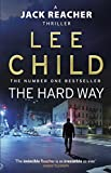 The Hard Way (Jack Reacher, Book 10) - Format Kindle - 9781409046028 - 6,99 €