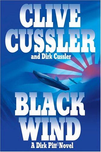 Black Wind: A Dirk Pitt Novel