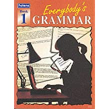 Everybody's Grammar: Bk. 1