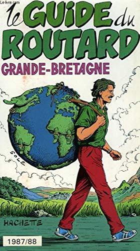 Grande-Bretagne (Le Guide du routard) par Philippe Gloaguen, Pierre Josse (Relié)