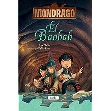 Mondragó. El baobab. Llibre 3 (Mondrago)