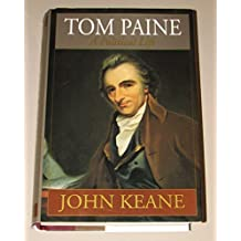 Tom Paine: A Political Life 1st edition by Keane, John (1995) Hardcover