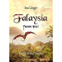 Falaysia - Fremde Welt - Band V: Ilia Tracha