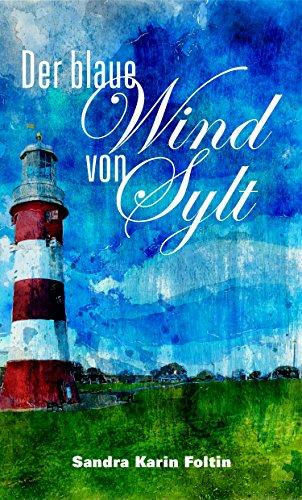Der blaue Wind von Sylt
