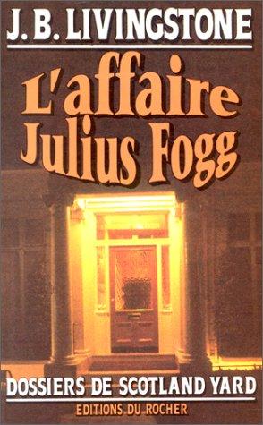 L'affaire Julius Fogg