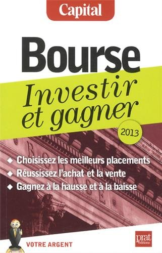 Bourse : Investir et gagner, 2013