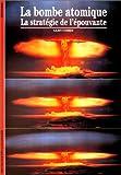 Image de La bombe atomique : La stratégie de l'épouvante