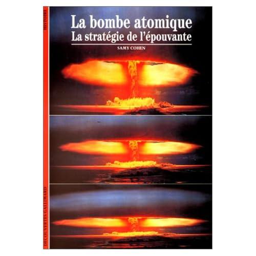 La bombe atomique : La stratégie de l'épouvante