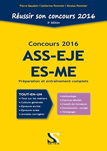 Réussir son concours ASS-EJE-ES-ME - 2016