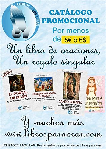 CATÁLOGO PROMOCIONAL: UN LIBRO DE ORACIONES, UN REGALO SINGULAR de [Aguilar, Elizabeth