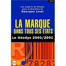 La Marque dans tous ses états : Le Géodys 2000-2001