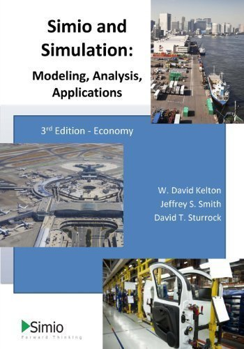 Simio and Simulation: Modeling, Analysis, Applications: Economy by Kelton, Dr. W. David Published by CreateSpace Independent Publishing Platform 3 (Economy edition (2013) Paperback