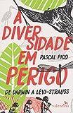 A Diversidade em Perigo (Em Portuguese do Brasil)