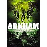 Arkham: Relatos de horror cósmico