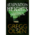 Starvation Heights: A True Story of Murder and Malice