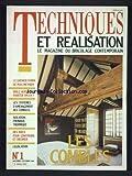 TECHNIQUES ET REALISATION [No 1] du 01/11/1986 - LE GRENIER SYMPA DE MAX MEYNIER - ODILE VERDIER - HABITER UN LOFT - LES SYSTEMES D'AMENAGEMENT DES COMBLES - ISOLATION - PHONIQUE ET THERMIQUE - DES IDEES POUR CONSTRUIRE ET DECORER...