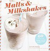 By Martin, Autumn [ [ Malts & Milkshakes: 60 Recipes for Frosty, Creamy Frozen Treats ] ] Apr-2013[ Paperback ]