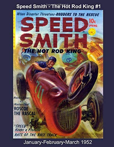 Speed Smith - The Hot Rod King #1 -- January-February-March 1952 (Golden Age Reprints by StarSpan, Band 458)
