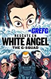 Rescate en White Angel (The G-Squad) (YOUTUBERS)