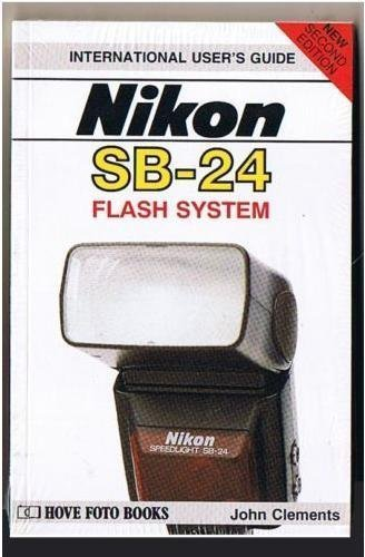 Nikon SB-24 flash system (International user's guide) (Sb 24 24)
