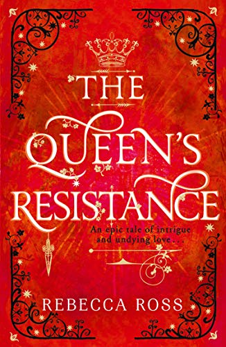 The Queen's Resistance (The Queen's Rising, Book 2) (English Edition)