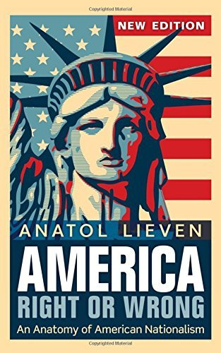America Right or Wrong by Anatol Lieven (2012-09-27)