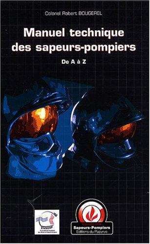 Manuel technique des sapeurs-pompiers par Robert Bougerel