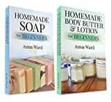 """(2 Book Bundle) """"Homemade Soap For Beginners"""" & """"Homemade Body Butter & Lotion For Beginners"""" (How to Make Soap) (English Edition)"""