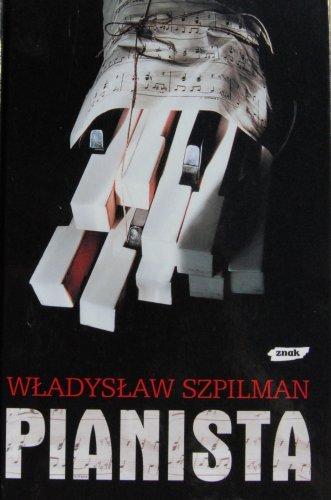 Pianista: Warszawskie Wspomnienia 1939 - 1945 by Wladyslaw Szpilman (2002-08-02)
