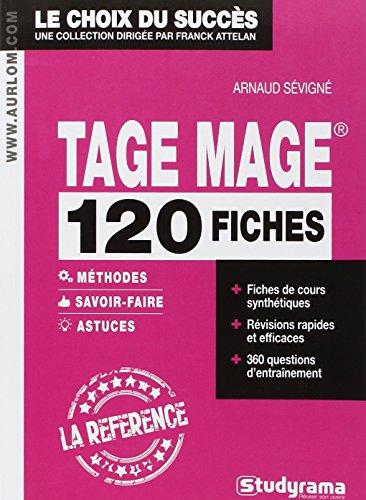 Tage Mage : 120 fiches méthodes savoir-faire et astuces par Arnaud Sévigné