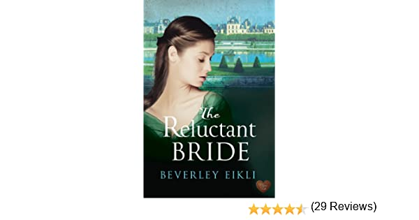 The reluctant bride regency tales book 1 ebook beverley eikli the reluctant bride regency tales book 1 ebook beverley eikli amazon kindle store fandeluxe Document