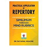 PRACTICAL APPLICATION OF REPERTORY-SIMILIMUM THROUGH MIND RUBRICS