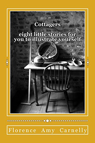 Cottagers: eight little stories to illustrate yourself