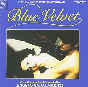 Blue Velvet: Original Motion Picture Soundtrack [Import anglais]