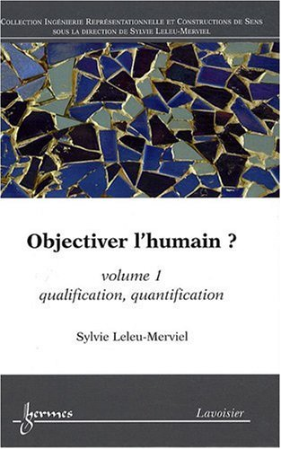 objectiver-l-39-humain-volume-1-qualification-quantification