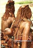 Himba, Los - Etnografia De Una Cultura Ganadera En Angola Y Namibia (Ciencia Del Hombre)